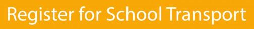 Register for School Transport